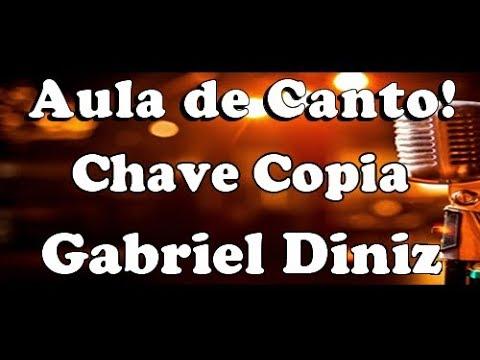 karaoke chave copia - Gabriel Diniz