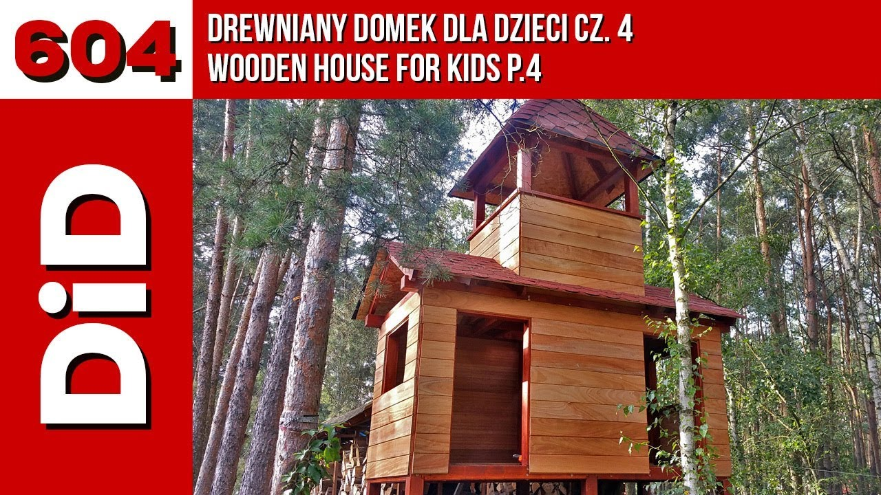 604 wooden house for kids p 4 youtube