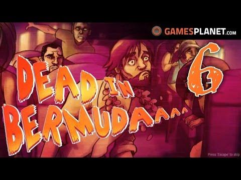 DEAD IN BERMUDA - S01E06 - Da waren's nur noch 7 ✰ Let's Play Dead in Bermuda Deutsch German