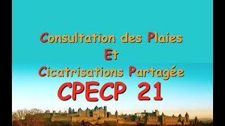 Plaie et cicatrisation : CPECP 21