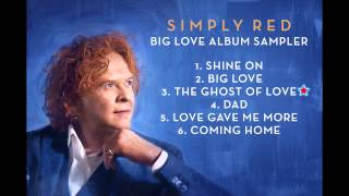 Simply Red - Big Love Album Sampler