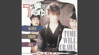 Time Will Crawl (Dance Crew Mix)