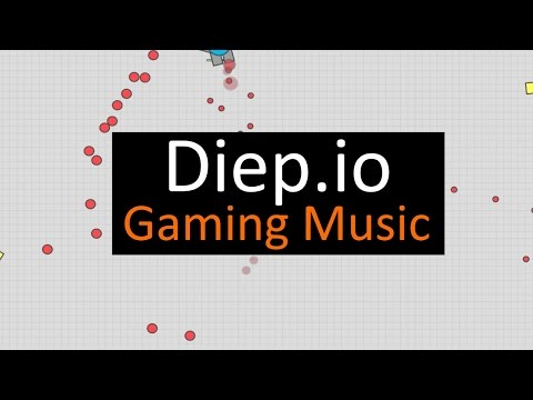 Diep.io Gaming Music 1 HOUR