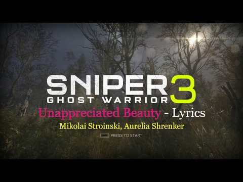 Sniper ghost warrior 3 song lyrics - Unappreciated Beauty | Mikolai Stroinski, Aurelia Shrenker