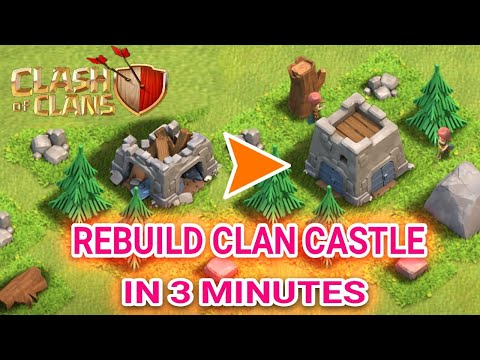 How To Rebuild Clan Castle In 3 Minutes | Clash Of Clans