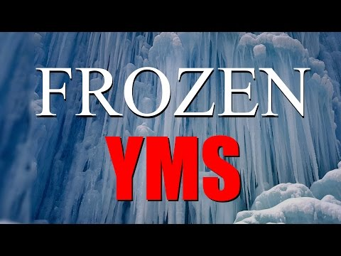 YMS: Frozen (Part 1)