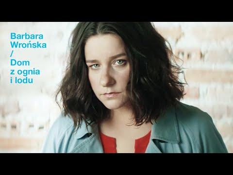 Barbara Wrońska - Dom z ognia i lodu
