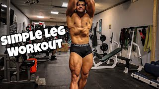 Keep Your Workouts Simple | Leg Day