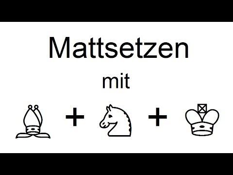 Schach + Matt: 5. Mattsetzen mit Läufer, Springer und König