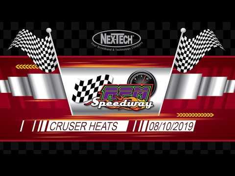 RPM Speedway Cruiser Heats August 10th 2019
