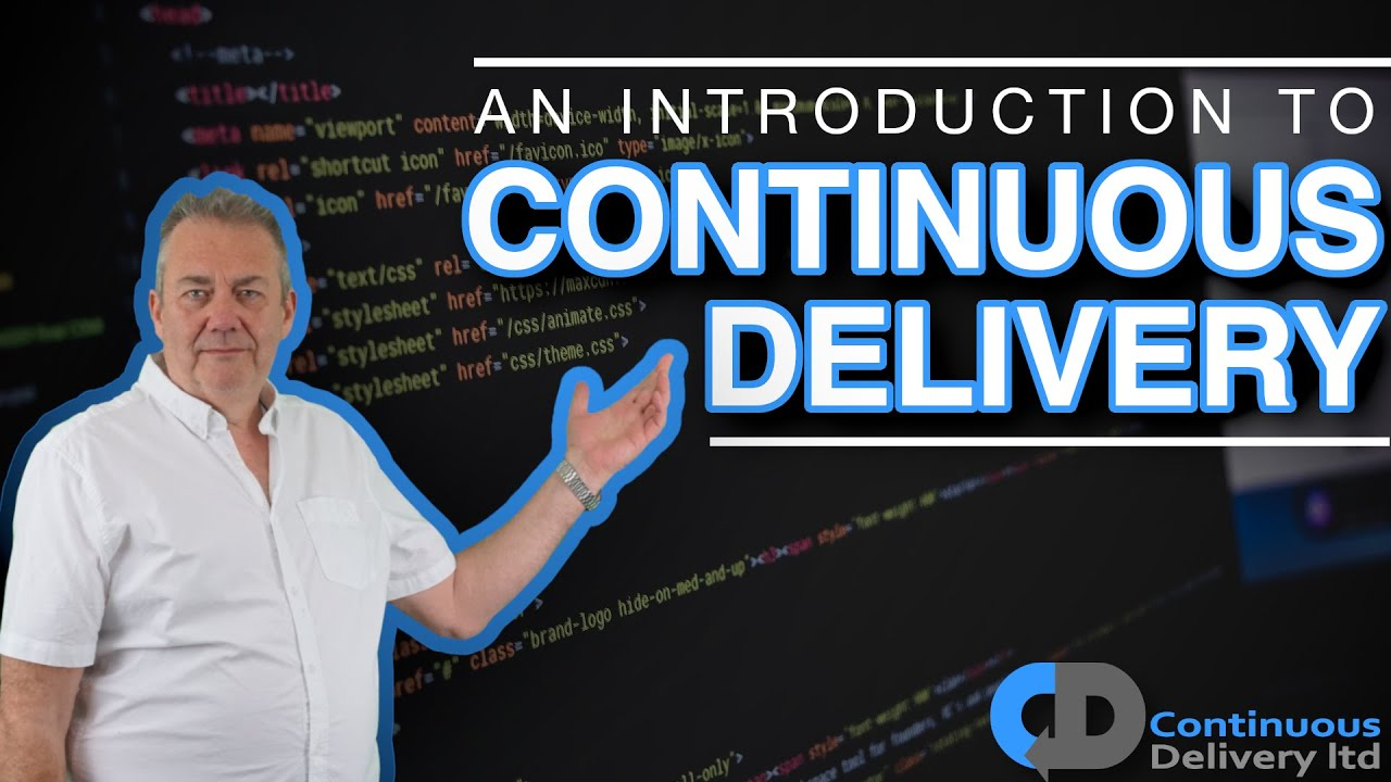 The Foundations of Continuous Delivery