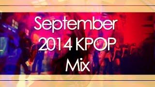 september 2014 kpop mix