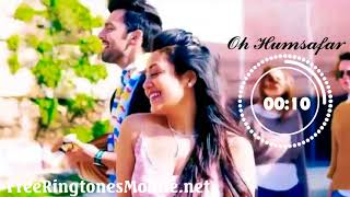 Oh Humsafar Ringtone download mp3 free for smartphone