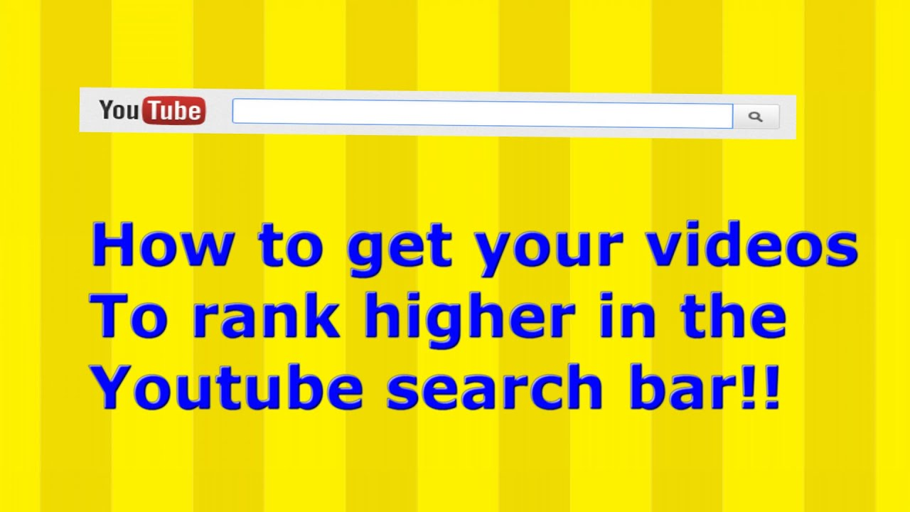 How To Get Your Youtube Videos To Rank Higher In The