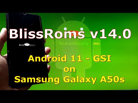BlissRoms v14.0 Android 11 for Samsung Galaxy A50s - GSI
