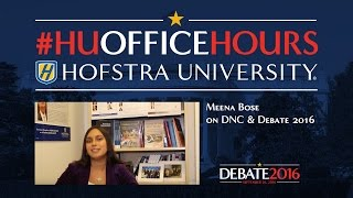 DNC and Debate 2016: HU Office Hours with Meena Bose