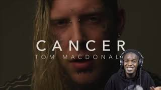 """First Time Listening To Tom MacDonald """"Cancer"""" Reaction"""