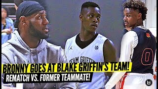 LeBron James Watches Bronny Jr. Go at BLAKE GRIFFIN'S TEAM vs. Former BLUE CHIP TEAMMATE!!