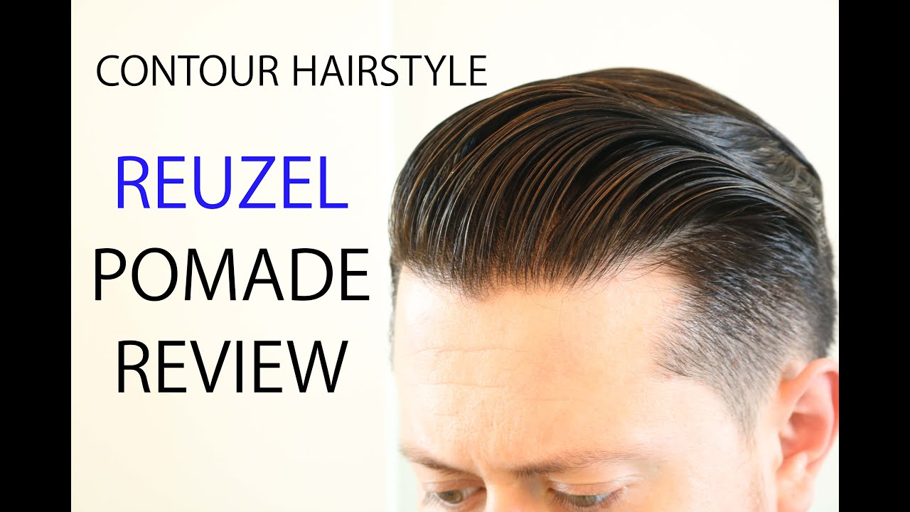 Contour Hairstyle I Reuzel Pomade Review