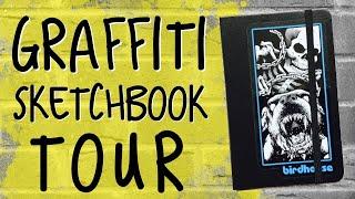 My Graffiti sketchbook tour and flip-through   graffiti art