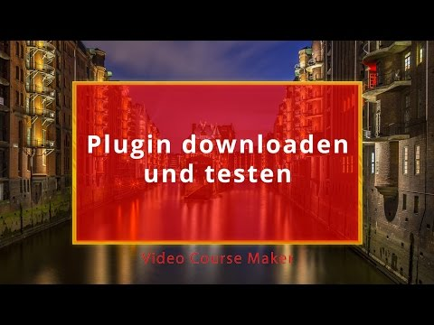 Video-Course-Maker – Plugin testen – WordPress Plugin erstellen 2017