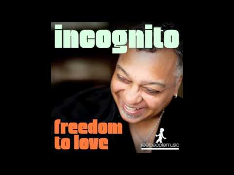 Incognito - Freedom To Love (Reel People Rework)