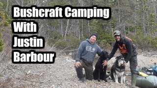 Bushcraft Camping With Justin Barbour