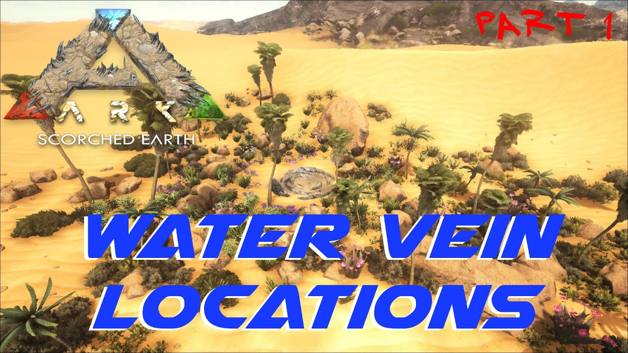 Water Vein Locations Part 1 | ARK: Scorched Earth   YouTube