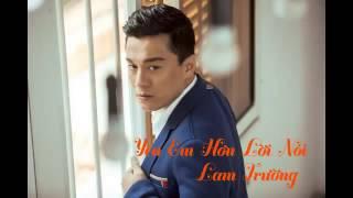 [Audio] 7. Yêu Em Hơn Lời Nói (More than I can say) Lam Trường