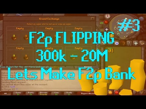 [OSRS] Runescape - F2P FLIPPING 300k - 20M Episode #3 - Insane Profit