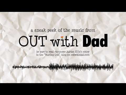 Out With Dad Music Sneak Peek