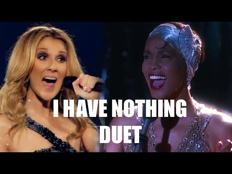 I Have Nothing - Celine Dion Ft Whitney Houston
