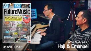 Haji & Emanuel : In The Studio With Future Music Magazine issue 242