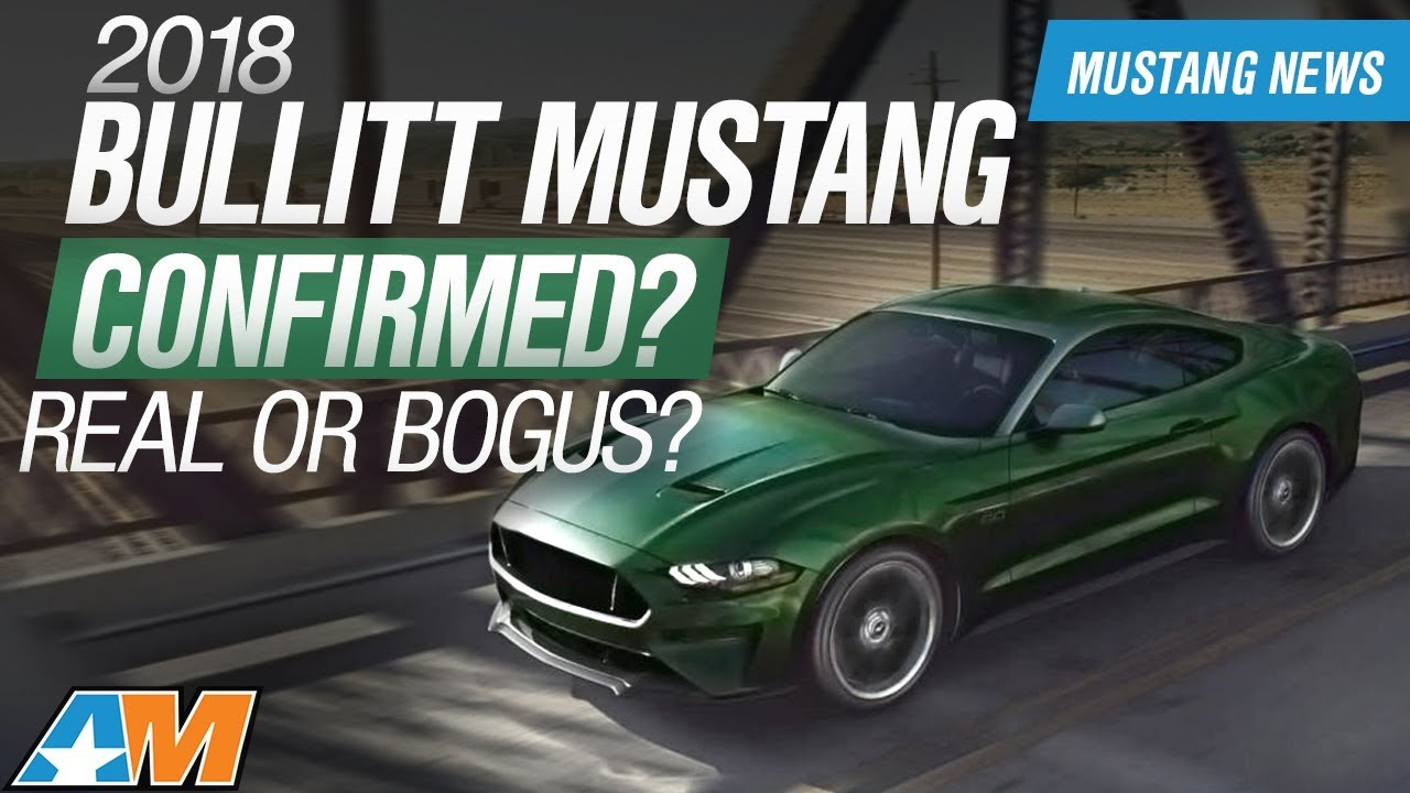 2018 ford mustang bullitt.  bullitt has the 2018 bullitt mustang been confirmed or made up  news on ford mustang bullitt