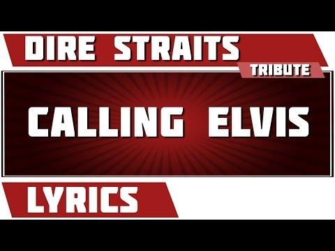 Calling Elvis - Dire Straits tribute - Lyrics