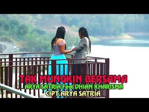 Tak Mungkin Bersama - Arya Satria feat. Dhian Kharisma (Official Music Video)