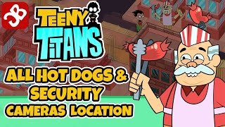 Teeny Titans - All Hot Dogs & Security Cameras Location - iOS / Android - Gameplay Video