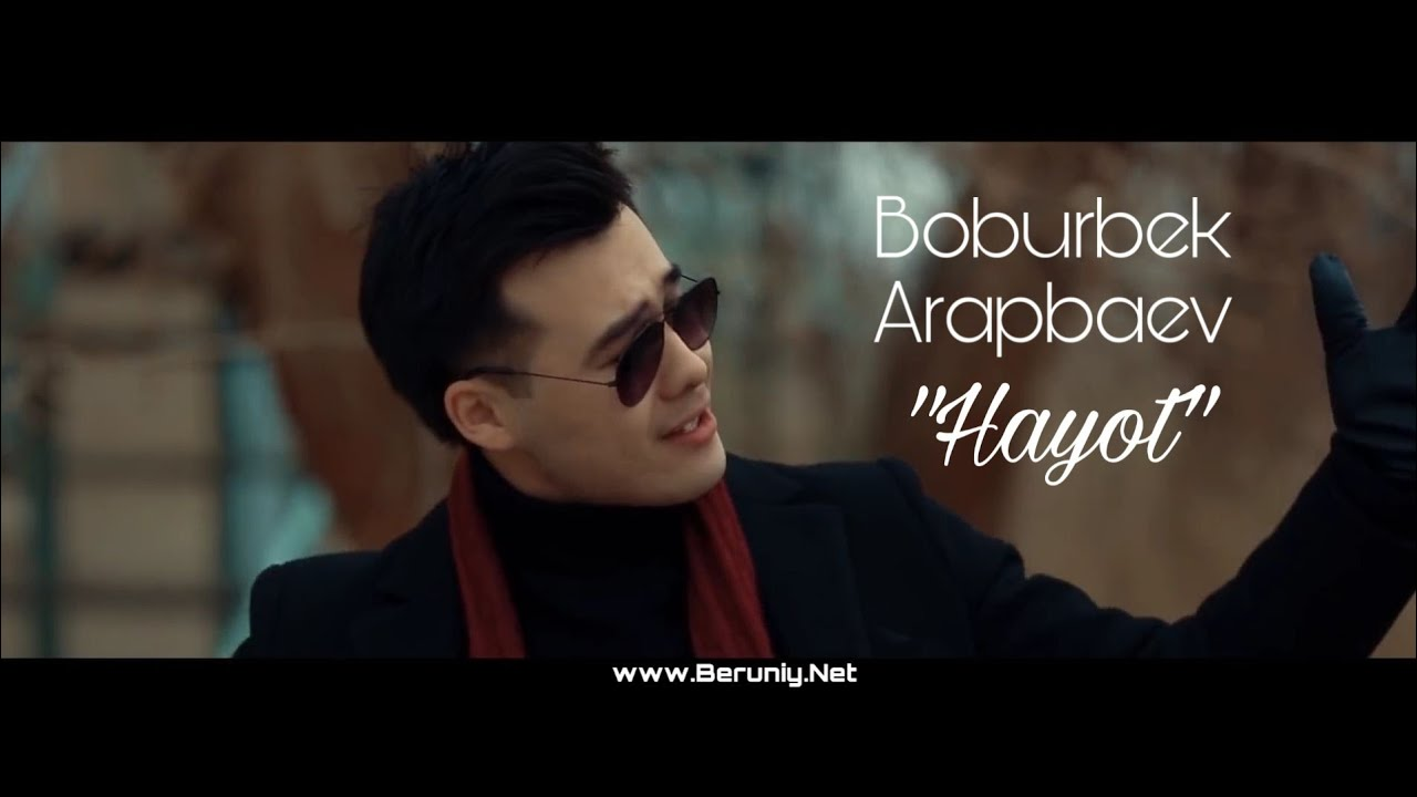 Boburbek Arapbaev - Hayot (Official Video)