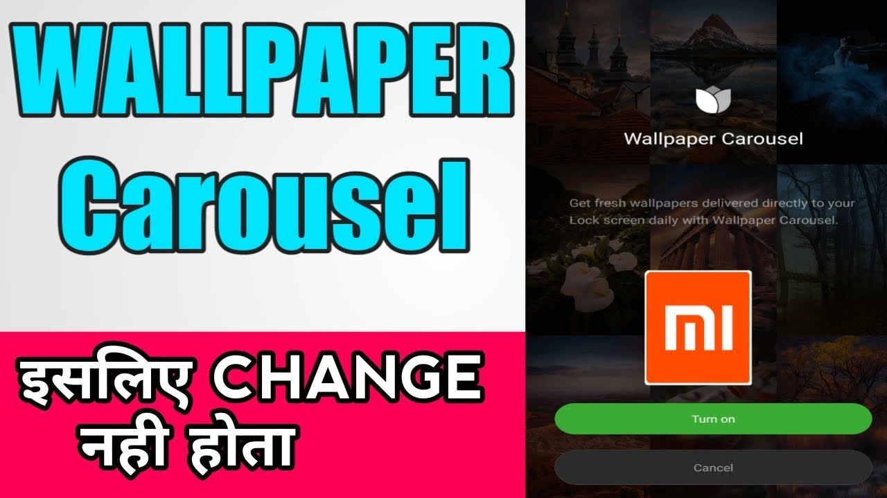 How To Change Wallpaper Carousel Wallpaper Carousel Fix Problem