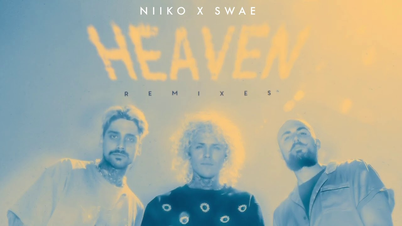 Cheat Codes - Heaven (Niiko x Swae Remix) [Official Audio]