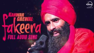 Fakeera ( Full Audio Song) | Kanwar Grewal | Punjabi Song Collection | Speed Punjabi