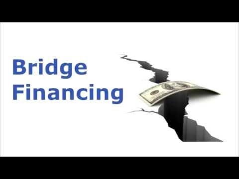 Bridge Financing And Bridge Loans Secured By Real Estate