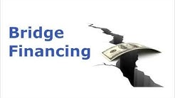 Bridge Financing And Bridge Loans Secured By Real Estate