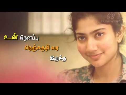 Whatsapp status tamil - Un nenappu nenjukuli vara irukku 💕 Sai Pallavi Love Edit 💕 Rajini Moule GS