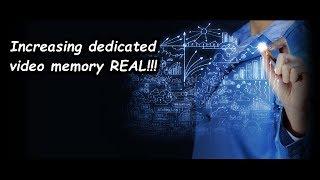 Increasing dedicated video memory pc for REAL thumbnail