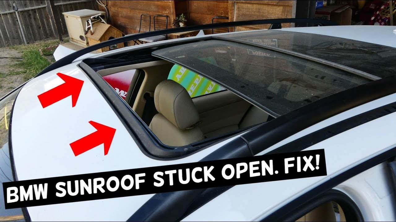 Bmw Sunroof Stuck Open Does Not Close Fix Youtube