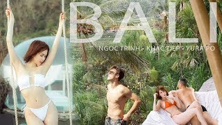 """[ Tập 6 ] - Ngọc Trinh và Vũ Khắc Tiệp khiến Bali """"Hot"""" hơn bao giờ hết - Phần 1"""
