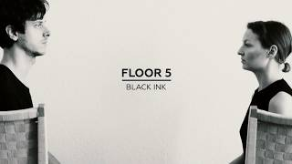 Floor 5 - Black Ink