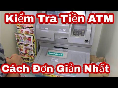 #20 -Cách Kiểm Tra Tiền Trong Thẻ ATM đơn Giản [Tỉnh HD]