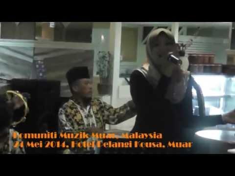 May 24th, 2014 - Komuniti Muzik Muar - Ayam Den Lapeh (Abd Hamid, Gumarang, Nurseha, Oslan Husein)